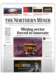 The Northern Miner Print and Digital Edition