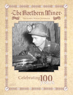 The Northern Miner: 100th Anniversary Edition